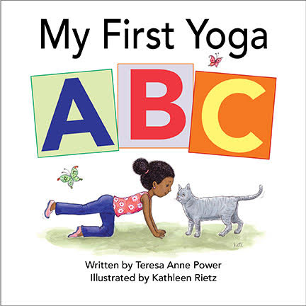 My first yoga abc family choice awards infants and toddlers will love the illustrations of children and animals demonstrating yoga poses for each letter of the alphabet with my first yoga abc altavistaventures Images